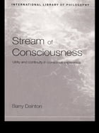 Stream of Consciousness: Unity and Continuity in Conscious Experience