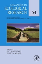 Ecosystem Services: From Biodiversity to Society, Part 2 by Guy Woodward