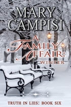 A Family Affair: Winter by Mary Campisi