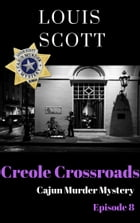 Creole Crossroads by Louis Scott