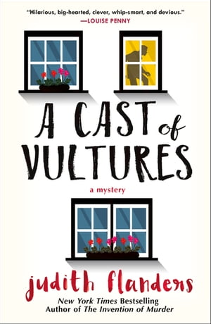 A Cast of Vultures: A Mystery