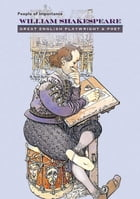 William Shakespeare: Great English Playwright & Poet by Anna Carew-Miller
