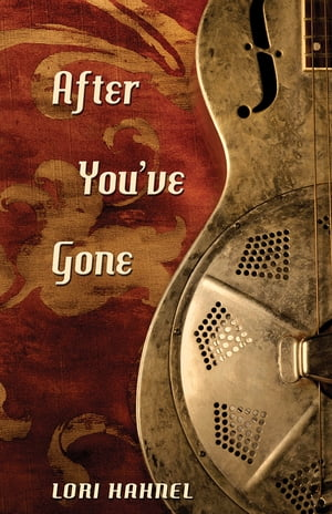 After You've Gone by Lori Hahnel
