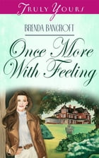 Once More With Feeling by Brenda Bancroft