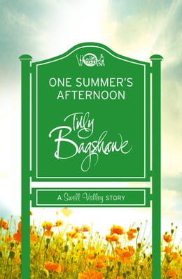 Book One Summer's Afternoon: A perfect summer treat! (Swell Valley Series Short Story) by Tilly Bagshawe