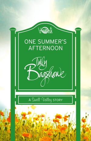 One Summer's Afternoon: A perfect summer treat! (Swell Valley Series Short Story)