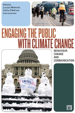 Engaging the Public with Climate Change Behaviour Change and Communication