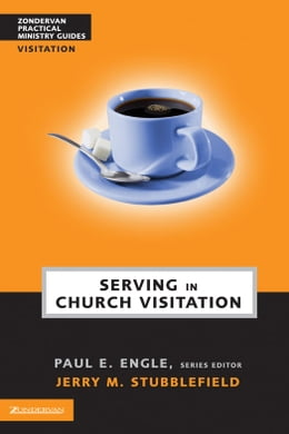 Book Serving in Church Visitation by Paul E. Engle