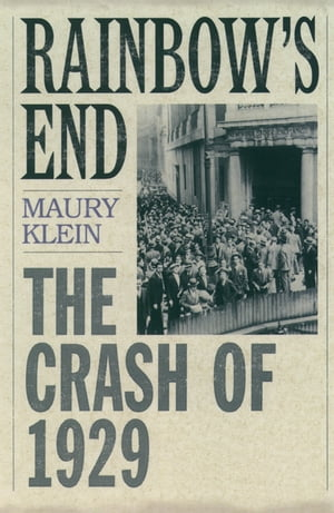 Rainbow's End The Crash of 1929