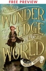 Wonder at the Edge of the World - FREE PREVIEW EDITION (The First 7 Chapters) Cover Image