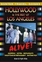 Hollywood & the Best of Los Angeles Alive by White, Robert
