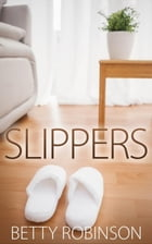 Slippers by Betty Robinson