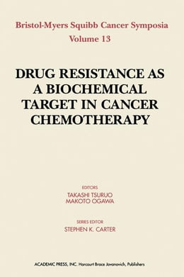 Book Drug Resistance As a Biochemical Target in Cancer Chemotherapy by Ogawa, Makoto