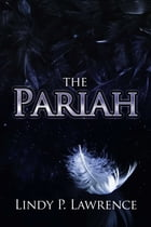 The Pariah by Lindy P. Lawrence