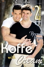 Koffe with Cream (2nd Edition) by Brenda Bryce