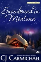 Snowbound in Montana by C. J. Carmichael