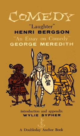 Book Comedy: An Essay on Comedy by Henri Bergson
