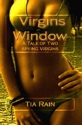 The Virgins Window: A Tale of Two Spying Virgins cfa1c58c-8e3e-4191-9250-a0fd580e0f77