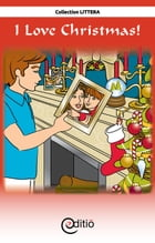 I Love Christmas!: Christmas by Tomy Pageau