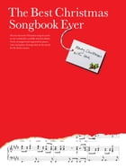 The Best Christmas Songbook Ever (PVG) by Paul Ewers