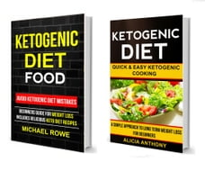 Ketogenic Diet Food: 2 in 1 Box Set: Avoid Ketogenic Diet Mistakes: Beginners Guide For Weight Loss…