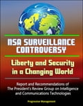 NSA Surveillance Controversy: Liberty and Security in a Changing World - Report and Recommendations of The President's Review Group on Intelligence and Communications Technologies (Political Science) photo