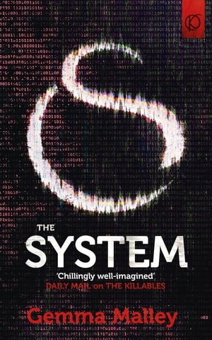 The System (The Killables Book Three)