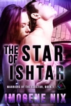 The Star of Ishtar by Imogene Nix