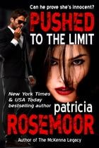 Pushed to the Limit (Quid Pro Quo 1)