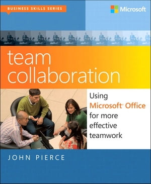 Team Collaboration Using Microsoft Office for More Effective Teamwork