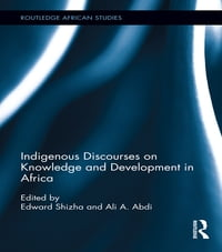 Indigenous Discourses on Knowledge and Development in Africa