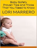 Baby Safety: Proven Tips and Tricks That You Need to Know 157545d4-4568-44aa-8c63-b14a3c46a0b9