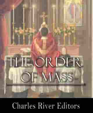 The Order of Mass, or the Ordinary of the Mass by Father Dom Cabrol