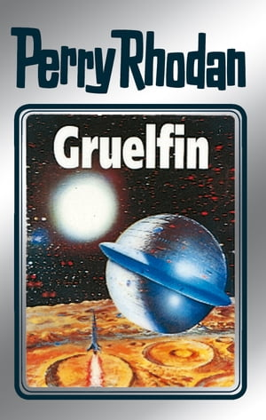 "Perry Rhodan 50: Gruelfin (Silberband): 6. Band des Zyklus ""Die Cappins"" by H.G. Ewers"