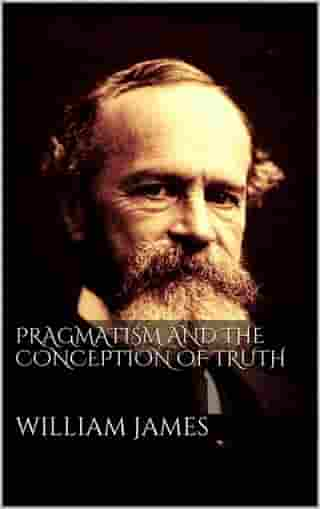 Pragmatism and the Conception of Thruth