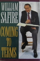 COMING TO TERMS by William Safire