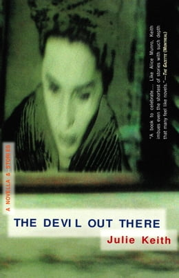 Book The Devil Out There by Julie Keith