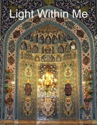 Light Within Me by Ayatullah Murtadha Mutahhari