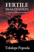 Fertile Imagination and Other Stories