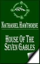 House of the Seven Gables by Nathaniel Hawthorne