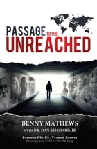 Passage to the Unreached by Benny Mathews