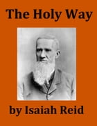 The Holy Way by Isaiah Reid