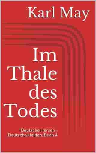 Im Thale des Todes by Karl May
