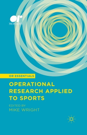 Operational Research Applied to Sports by Mike Wright