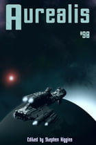 Aurealis #90 by Stephen Higgins (Editor)