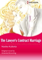 THE LAWYER'S CONTRACT MARRIAGE/MARRYING HER BILLIONAIRE BOSS (Harlequin Comics): Harlequin Comics by Amanda  Browning
