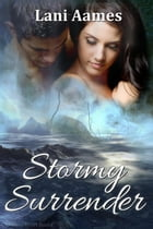 Stormy Surrender by Lani Aames