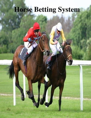 Horse Betting System