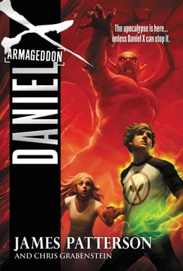 Book Daniel X: Armageddon by James Patterson