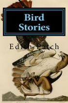 Bird Stories by Edith Patch
